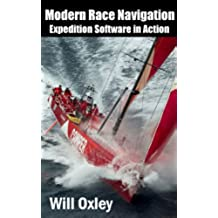 Modern Race Navigation: Expedition Software in Action (English Edition)