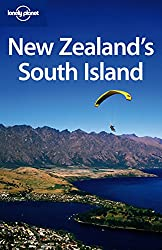 New Zealand's South Island (Lonely Planet Country & Regional Guides)