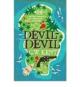 DEVIL-DEVIL BY (KENT, GRAEME) PAPERBACK