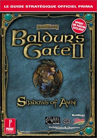 Baldur's Gate 2 : Guide stratégique