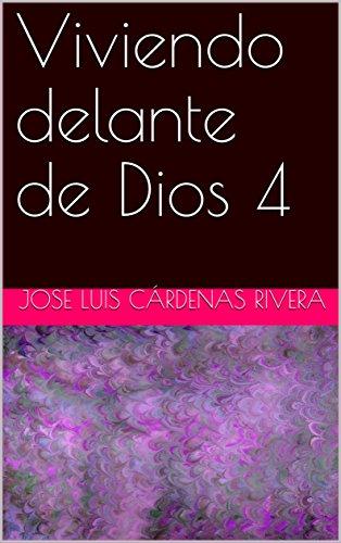 Viviendo delante de Dios 4 (Libro) (Spanish Edition)