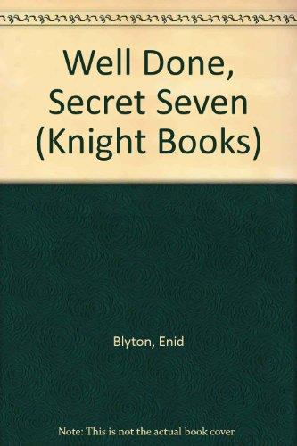 Well done, Secret Seven ; Secret Seven on the trail