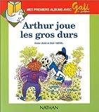 Image de Gafi : Arthur joue les gros durs, numéro 6, série 2 (CP/CE1)