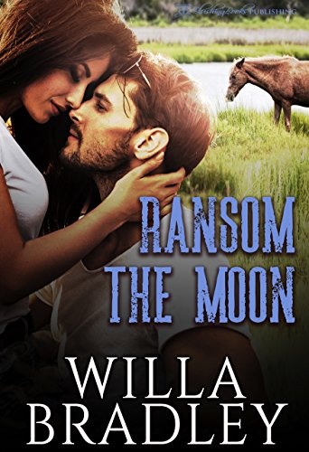 Ransom the Moon (Wild at Heart Book 3) (English Edition)