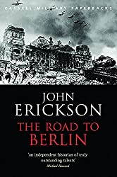The Road To Berlin: Stalin's War with Germany Vol 2 (CASSELL MILITARY PAPERBACKS)
