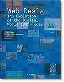 Web Design. The Evolution of the Digital World 1990-Today (MI: MIDI) - Rob Ford