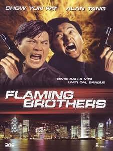 flaming brothers it import chow yun fat alan tang pat ha lap ban chan philip. Black Bedroom Furniture Sets. Home Design Ideas