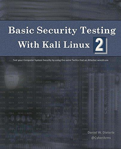 Basic Security Testing with Kali Linux 2 (English Edition) par Daniel Dieterle
