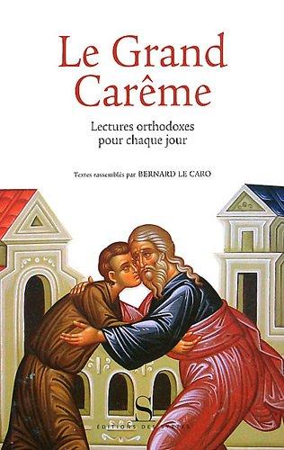 Le Grand Carême : Lectures orthodoxes pour chaque jour