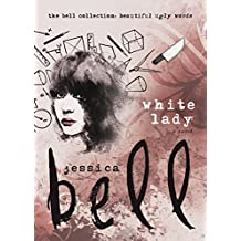 White Lady (The Bell Collection) (English Edition)