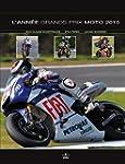 L'Ann�e Grands Prix moto 2010