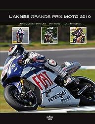 L'Année Grands Prix moto 2010