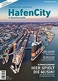 Hamburg neu entdecken: HafenCity & Speicherstadt: Reiseführer 2018/2019
