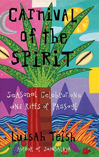 Carnival of the Spirit por Luisah Teish