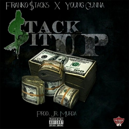 Stack It Up (feat. Young Gunna) [Explicit] - Hardcore Stack