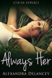 Always Her by Alexandra Delancey