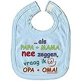 Babylätzchen mit Print - ..wenn Mama + papa nein sagen, frage ich Oma + Opa - 07037 hellblau - niederländisch