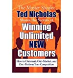 Telecharger Livres Winning Unlimited New Customers Author Ted Nicholas Jul 2008 (PDF,EPUB,MOBI) gratuits en Francaise