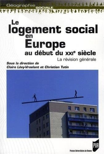 Le logement social en Europe au début du XXIe siècle : la révision générale