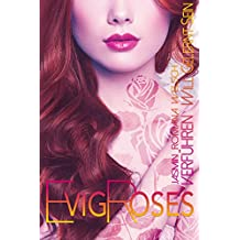 Evig Roses: Verführen will gelernt sein (Evig Roses Band 2)