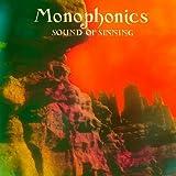 Songtexte von Monophonics - Sound of Sinning