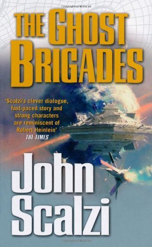 The Ghost Brigades (The Old Man's War series) by John Scalzi (2008-02-01)