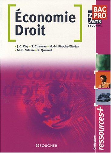 Economie Droit 2e Bac Pro (Ancienne Edition)