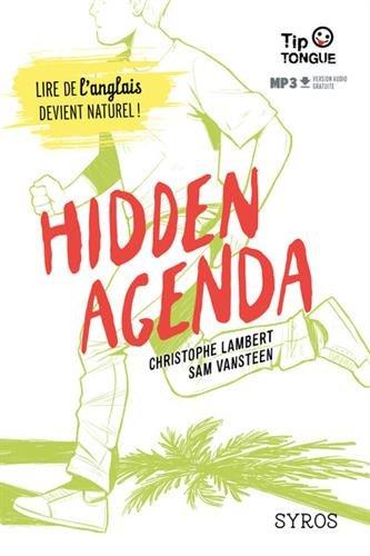 Hidden agenda par Christophe Lambert, Sam VanSteen