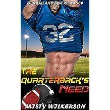 The Quarterback's Need: Football and BBW Romance (English Edition)