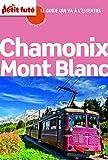 Chamonix Mont Blanc 2012 Carnet Petit Futé (Carnet de voyage) (French Edition)