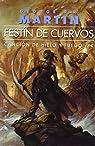 Canción de hielo y fuego: Festín de cuervos omnium: 4 par George R. R. Martin