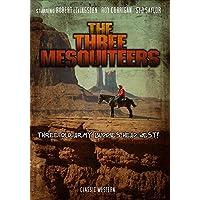 The Three Mesquiteers: Classic Western