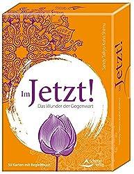 Im Jetzt!: Das Wunder der Gegenwart - 50 Karten mit Begleitbuch