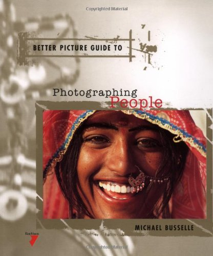 Better Picture Guide to Photographing People par Michael Busselle