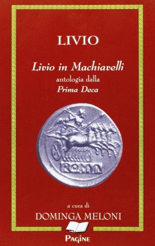 Livio in Machiavelli. Antologia della prima deca