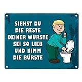 trendaffe - Metallschild mit Spruch: Siehste du die Reste deiner Würste sei so lieb und nimm die Bürste