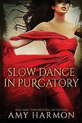 Slow Dance in Purgatory (Purgatory Series Book 1) (English Edition)