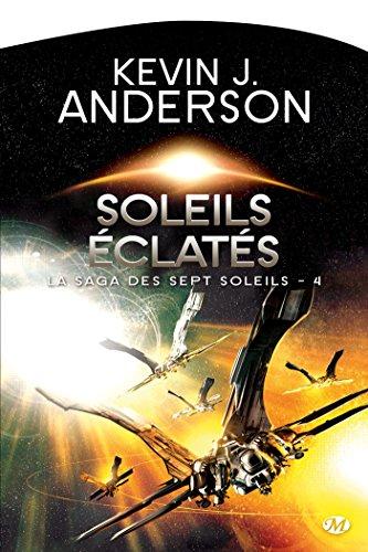 La Saga des sept soleils, Tome 4: Soleils clats