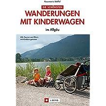 Wanderungen mit Kinderwagen: im Allgäu