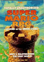 Totally Unauthorized Guide to Super Mario Rpg de BradyGames