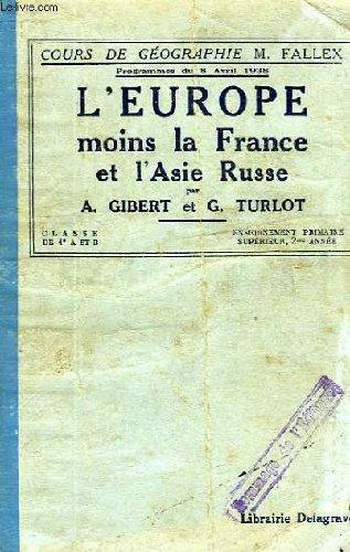 L'EUROPE (MOINS LA FRANCE) ET L'ASIE RUSSE, CLASSES DE 4e A ET B, ENSEIGNEMENT PRIMAIRE SUPERIEUR, 2e ANNEE