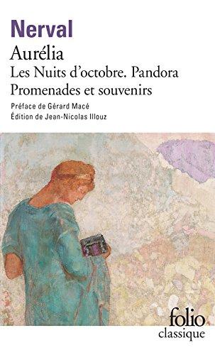 Aurelia - La Pandora - Les Nuits d'Octobre - Promenades et souvenirs
