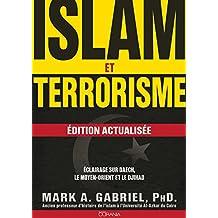 Islam et terrorisme: Edition actualisée