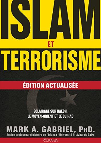 Islam et terrorisme: Edition actualise