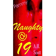 Naughty At Nineteen: Pammy (English Edition)