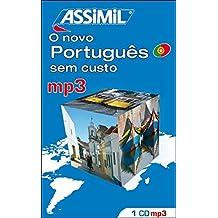 ASSiMiL Selbstlernkurs für Deutsche / Assimil Portugiesisch ohne Mühe heute: mp3-Tonaufnahmen (180 Min. Tonaufnahmen) zum Lehrbuch Portugiesisch ohne Mühe