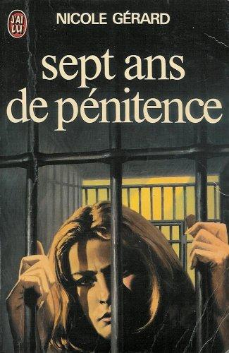 Sept ans de pénitence par Gérard Nicole