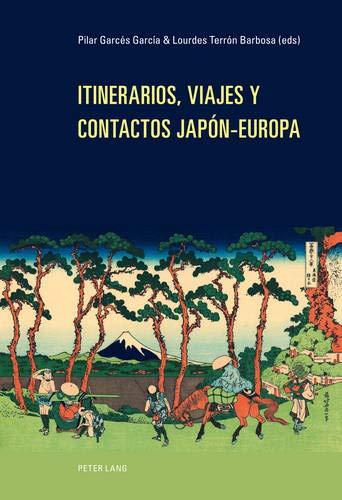 Itinerarios, Viajes y Contactos Jap n-Europa