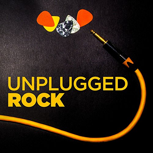 Unplugged Rock [Explicit]
