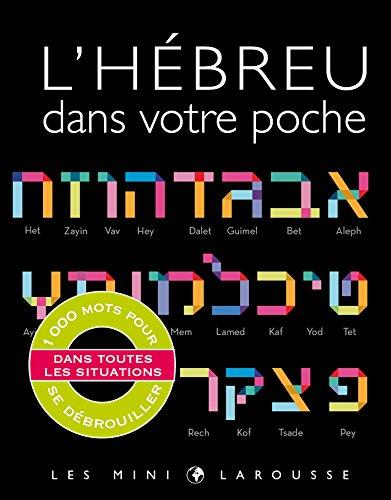 L'hébreu dans votre poche (Les mini Larousse) por Collectif